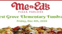 Me-n-Ed's Pizza Parlors Fundraiser on Friday, Dec 4th Me-n-Ed's will generously donate 25% of all delivery, pick-up and dine-in orders (excluding alcohol) by anyone who mentions the Forest Grove Elementary […]
